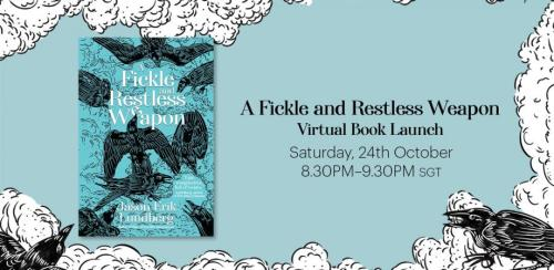 A Fickle and Restless Weapon Virtual Book Launch